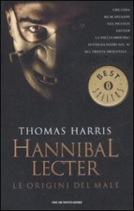Hannibal Lecter: le origini del male – Thomas Harris