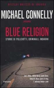 Blue Religion, a cura di Michael Connelly