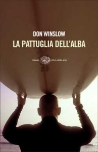 La pattuglia dell'alba – Don Winslow