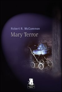 Mary Terror – Robert McCammon