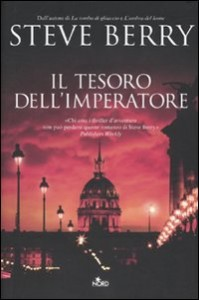 Il tesoro dell'imperatore – Steve Berry (incipit)