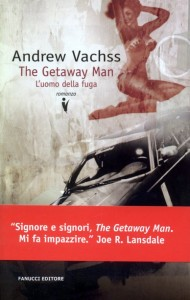 The getaway man – Andrew Vachss