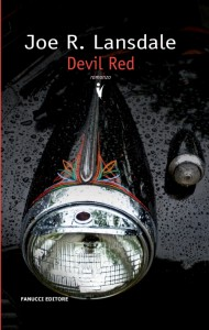 Devil red – Joe Lansdale (i primi 2 capitoli)