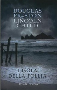 L'isola della follia - Douglas Preston & Lincoln Child