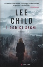 I dodici segni – Lee Child