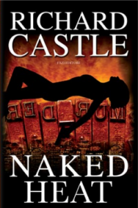 Naked heat – Richard Castle