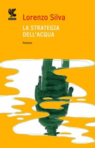 La strategia dell'acqua – Lorenzo Silva
