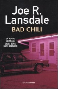 Bad Chili – Joe R. Lansdale (con incipit)