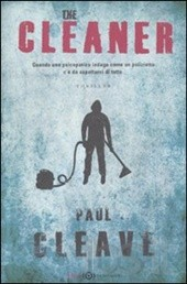 The Cleaner – Paul Cleave (con incipit)
