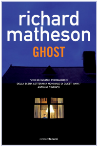 Ghost – Richard Matheson (incipit)