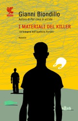 I materiali del killer – Gianni Biondillo