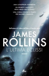 L'ultima eclissi – James Rollins