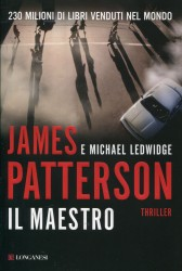 Il maestro – James Patterson e Michael Ledwidge