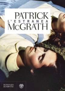 L'estranea – Patrick McGrath