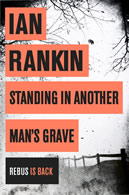 Standing in Another Man's Grave: Ian Rankin ripropone Rebus