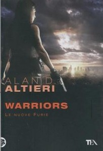 Warriors. Le nuove furie – Alan D. Altieri