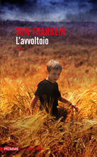 L'avvoltoio – Tom Franklin