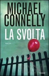 La svolta – Michael Connelly