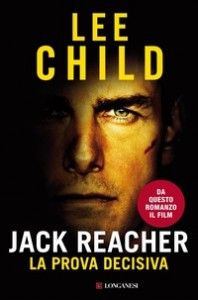 Jack Reacher. La prova decisiva - Lee Child - Libro