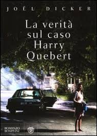 La verità sul caso Harry Quebert – Joël Dicker