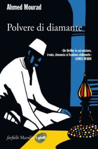 Polvere di diamante – Ahmed Mourad