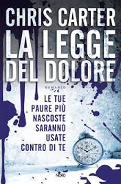 La legge del dolore - Chris Carter