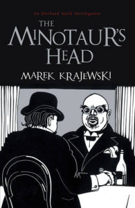 The Minotaur's Head – Marek Krajewski