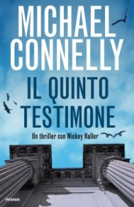 Il quinto testimone – Michael Connelly