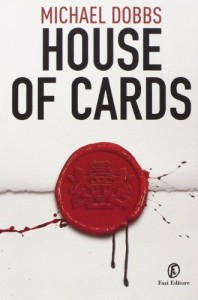 House of cards – Michael Dobbs