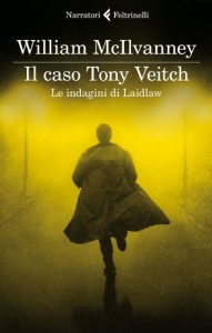 Il caso Tony Veitch - William McIlvanney