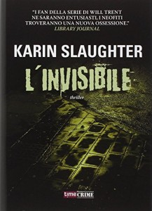 L'invisibile – Karin Slaughter