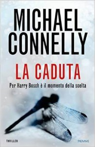 La caduta – Michael Connelly