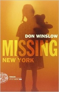 Missing. New York – Don Winslow