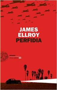 Perfidia – James Ellroy