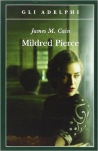 Mildred Pierce – James M. Cain