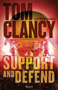 Support and Defend – Mark Greaney
