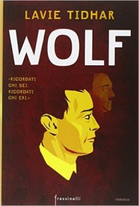 Wolf – Lavie Tidhar