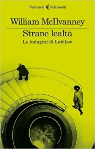 Strane lealtà – William McIlvanney
