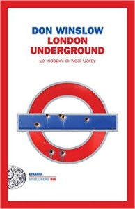London Underground – Don Winslow