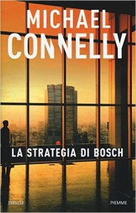 La strategia di Bosch – Michael Connelly