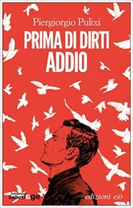 Prima di dirti addio – Piergiorgio Pulixi