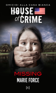 House of Crime – Missing e Fatality
