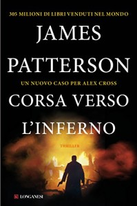 Corsa verso l'inferno di James Patterson