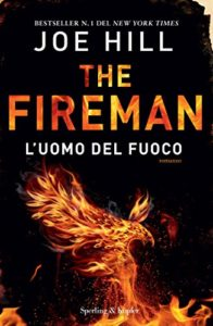 The Fireman, l'uomo del fuoco – Joe Hill
