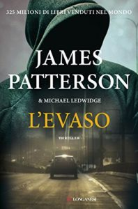 L'evaso di James Patterson e Michael Ledwidge