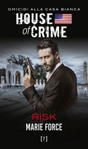 House of Crime Risk e Scandal di Marie Force