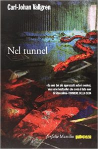 Nel tunnel – Carl-Johan Vallgren