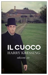 Il cuoco – Harry Kressing