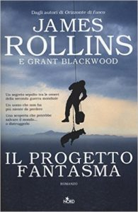 Il progetto fantasma – James Rollins e Grant Blackwood