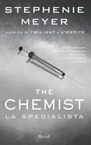 The Chemist: La specialista – Stephenie Meyer